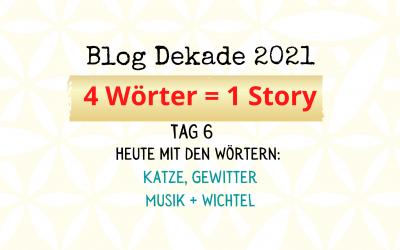 4-Wort-Story: Katze, Gewitter, Musik, Wichtel