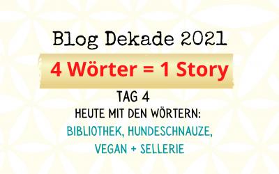 4-Wort-Story: Bibliothek, Hundeschnauze, vegan, Sellerie