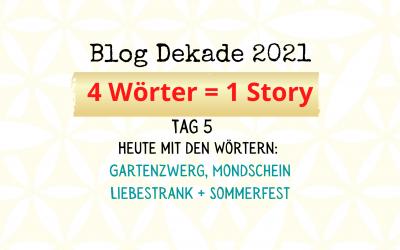 4-Wort-Story: Gartenzwerg, Mondschein, Liebestrank, Sommerfest